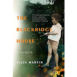 The Blackridge House: A Memoir by Julia Martin