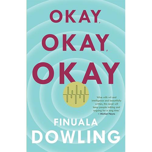 Okay, Okay, Okay - Finuala Dowling